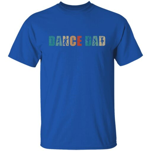 Best Gifts For Dad 2021 Dance Dad T-Shirt 1 of Sapelle