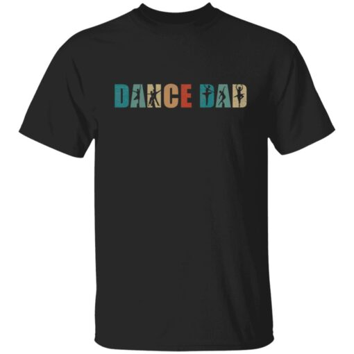 Best Gifts For Dad 2021 Dance Dad T-Shirt 7 of Sapelle
