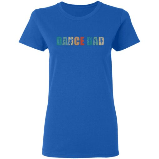 Best Gifts For Dad 2021 Dance Dad T-Shirt 8 of Sapelle