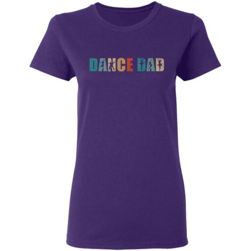 Best Gifts For Dad 2021 Dance Dad T-Shirt 9 of Sapelle