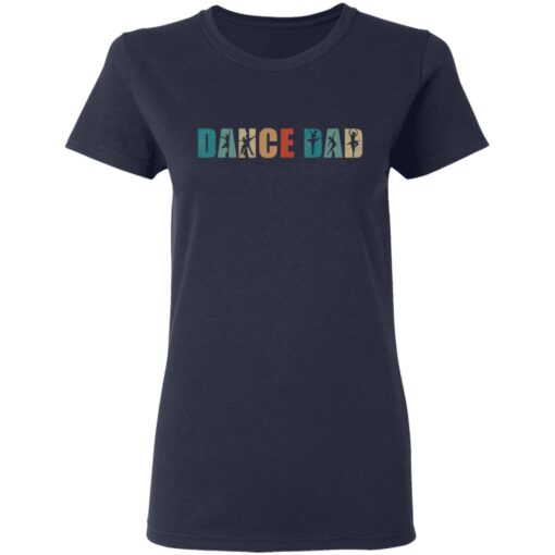 Best Gifts For Dad 2021 Dance Dad T-Shirt 10 of Sapelle