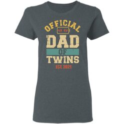 Best Dad Of Twins Gifts 2021 Dad Of Twins T-Shirt 29 of Sapelle
