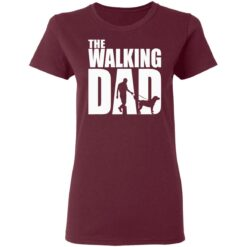 Best Funny Gift For Fathers Day 2021 The Walking Dad T Shirt T-Shirt 33 of Sapelle