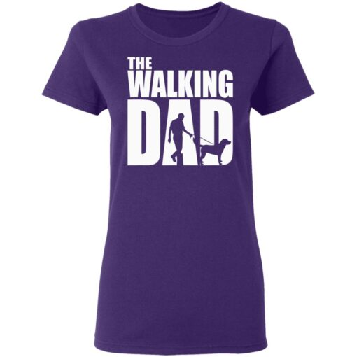 Best Funny Gift For Fathers Day 2021 The Walking Dad T Shirt T-Shirt 13 of Sapelle