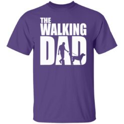 Best Funny Gift For Fathers Day 2021 The Walking Dad T Shirt T-Shirt 23 of Sapelle
