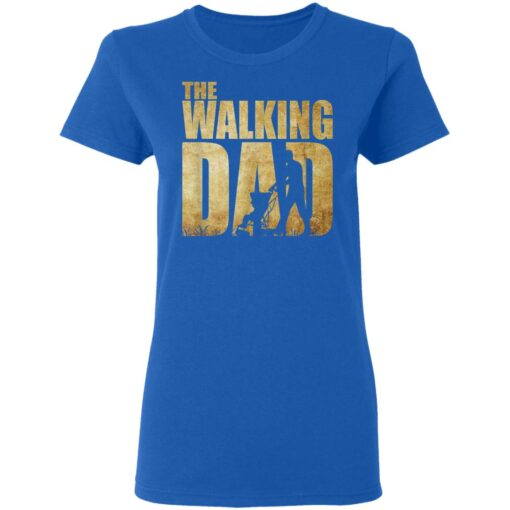 Best Funny Gift For Fathers Day 2021 The Walking Dad T Shirt 2 T-Shirt 14 of Sapelle