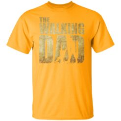 Best Funny Gift For Fathers Day 2021 The Walking Dad T Shirt 2 T-Shirt 17 of Sapelle