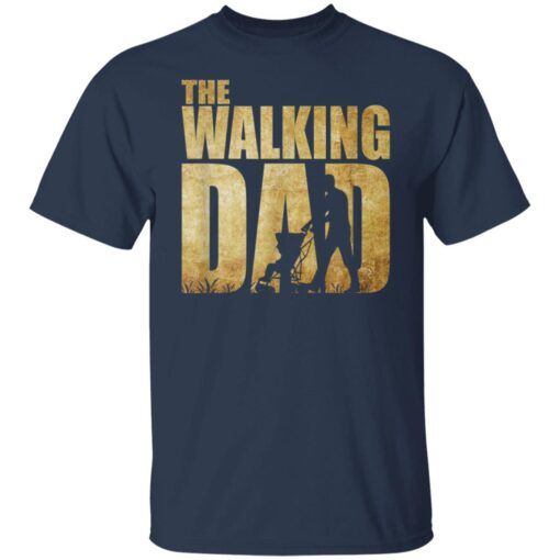 Best Funny Gift For Fathers Day 2021 The Walking Dad T Shirt 2 T-Shirt 5 of Sapelle