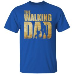 Best Funny Gift For Fathers Day 2021 The Walking Dad T Shirt 2 T-Shirt 25 of Sapelle