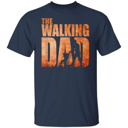 Best Funny Gift For Fathers Day 2021 The Walking Dad T Shirt 3 T-Shirt 5 of Sapelle