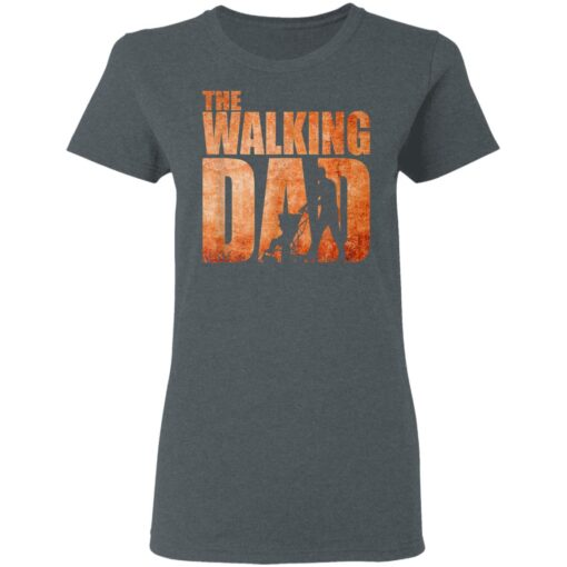 Best Funny Gift For Fathers Day 2021 The Walking Dad T Shirt 3 T-Shirt 9 of Sapelle