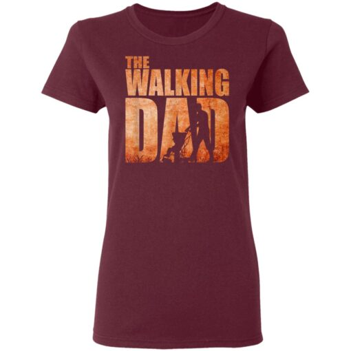 Best Funny Gift For Fathers Day 2021 The Walking Dad T Shirt 3 T-Shirt 11 of Sapelle