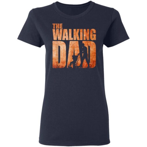 Best Funny Gift For Fathers Day 2021 The Walking Dad T Shirt 3 T-Shirt 12 of Sapelle