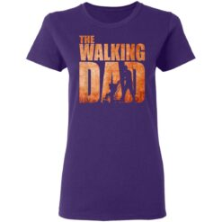 Best Funny Gift For Fathers Day 2021 The Walking Dad T Shirt 3 T-Shirt 37 of Sapelle