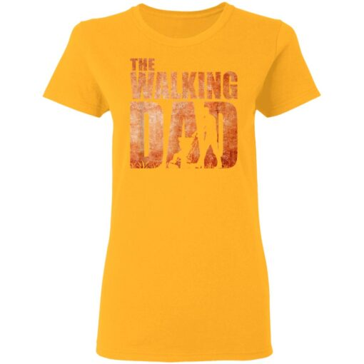 Best Funny Gift For Fathers Day 2021 The Walking Dad T Shirt 3 T-Shirt 10 of Sapelle