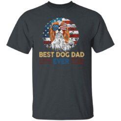 Gift For Dog Lover, Best Dog Dad Ever T-Shirt 15 of Sapelle