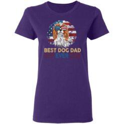 Gift For Dog Lover, Best Dog Dad Ever T-Shirt 37 of Sapelle