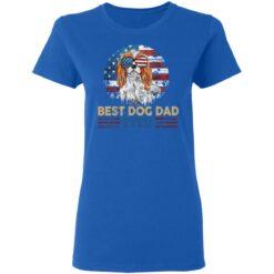 Gift For Dog Lover, Best Dog Dad Ever T-Shirt 39 of Sapelle