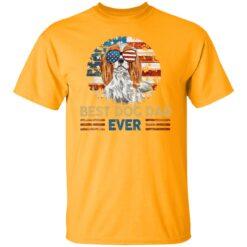 Gift For Dog Lover, Best Dog Dad Ever T-Shirt 17 of Sapelle