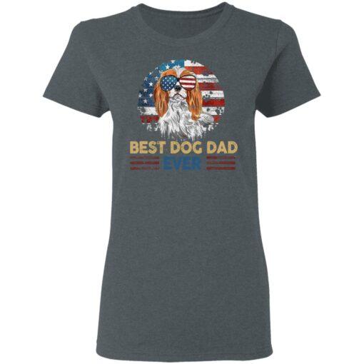 Gift For Dog Lover, Best Dog Dad Ever T-Shirt 9 of Sapelle