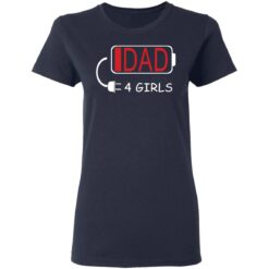 Best Fathers Day Gift Ideas Dad Of 4 Girls T-Shirt 35 of Sapelle