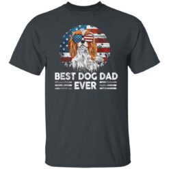 Gift For Dog Owner 2021 Best Dog Dad Ever T-Shirt 15 of Sapelle