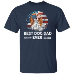 Gift For Dog Owner 2021 Best Dog Dad Ever T-Shirt 21 of Sapelle