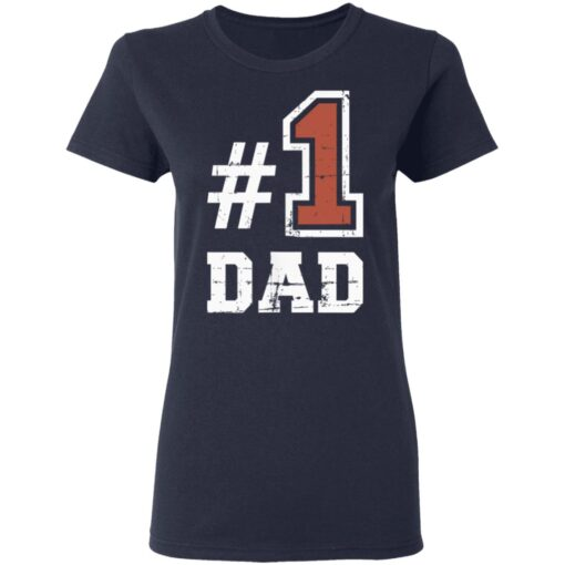 Best Number One Dad Gift 2021 1 Dad T-Shirt 12 of Sapelle
