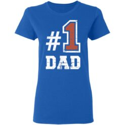 Best Number One Dad Gift 2021 1 Dad T-Shirt 39 of Sapelle