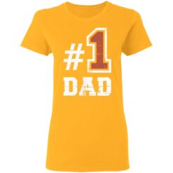 Best Number One Dad Gift 2021 1 Dad T-Shirt 31 of Sapelle