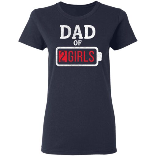 Best Fathers Day Gift Ideas Dad Of 2 Girls T-Shirt 12 of Sapelle