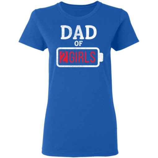 Best Fathers Day Gift Ideas Dad Of 2 Girls T-Shirt 14 of Sapelle