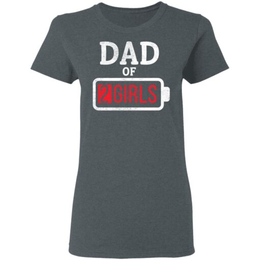 Best Fathers Day Gift Ideas Dad Of 2 Girls T-Shirt 9 of Sapelle