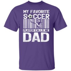 Best Soccer Dad Gifts 2021, My Favorite Soccer Dad T-Shirt 23 of Sapelle
