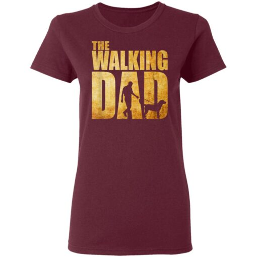 Best Funny Gift For Fathers Day 2021 The Walking Dad T Shirt T-Shirt 11 of Sapelle