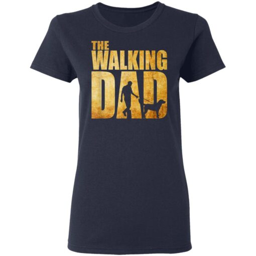 Best Funny Gift For Fathers Day 2021 The Walking Dad T Shirt T-Shirt 12 of Sapelle