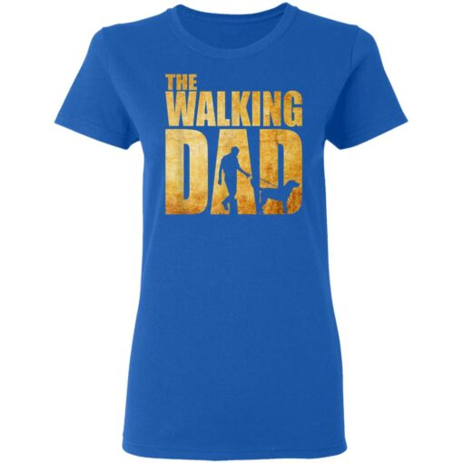 Best Funny Gift For Fathers Day 2021 The Walking Dad T Shirt T-Shirt 14 of Sapelle