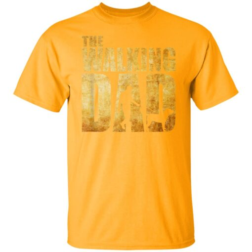 Best Funny Gift For Fathers Day 2021 The Walking Dad T Shirt T-Shirt 3 of Sapelle