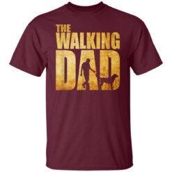 Best Funny Gift For Fathers Day 2021 The Walking Dad T Shirt T-Shirt 19 of Sapelle