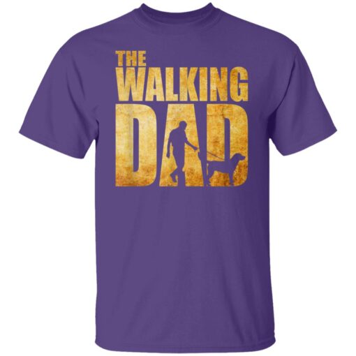 Best Funny Gift For Fathers Day 2021 The Walking Dad T Shirt T-Shirt 6 of Sapelle