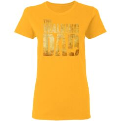 Best Funny Gift For Fathers Day 2021 The Walking Dad T Shirt T-Shirt 31 of Sapelle