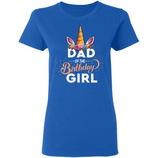 Best Fathers Day Gift Ideas Dad Of The Birthday Girl Unicorn T-Shirt 14 of Sapelle
