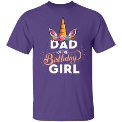 Best Fathers Day Gift Ideas Dad Of The Birthday Girl Unicorn T-Shirt 23 of Sapelle