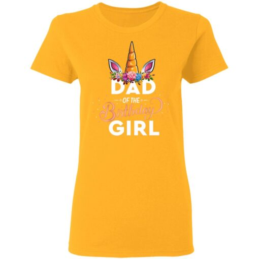 Best Fathers Day Gift Ideas Dad Of The Birthday Girl Unicorn T-Shirt 10 of Sapelle
