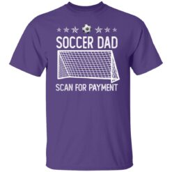 Best Soccer Dad Gifts 2021 Soccer Dad Scan For Payment T-Shirt 23 of Sapelle