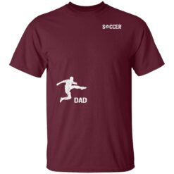 Best Soccer Dad Gifts 2021, Soccer Dad T-Shirt 19 of Sapelle
