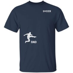Best Soccer Dad Gifts 2021, Soccer Dad T-Shirt 21 of Sapelle