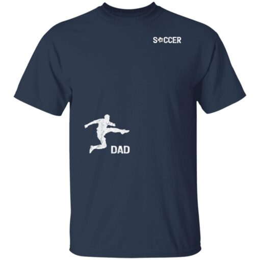 Best Soccer Dad Gifts 2021, Soccer Dad T-Shirt 5 of Sapelle
