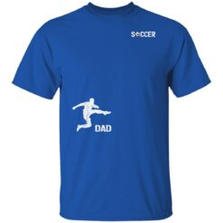 Best Soccer Dad Gifts 2021, Soccer Dad T-Shirt 25 of Sapelle