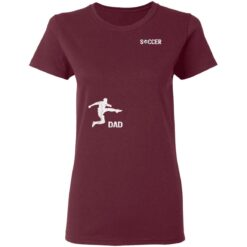 Best Soccer Dad Gifts 2021, Soccer Dad T-Shirt 33 of Sapelle